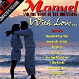 Manuel & the Music of the Mountains - Evergreen