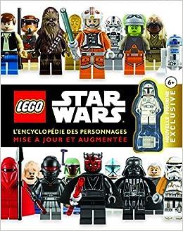 Lego Star Wars : LEncyclopédie des personnages nouvelle édition+ ...
