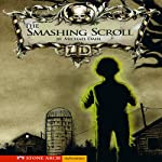 The Smashing Scroll | Michael Dahl