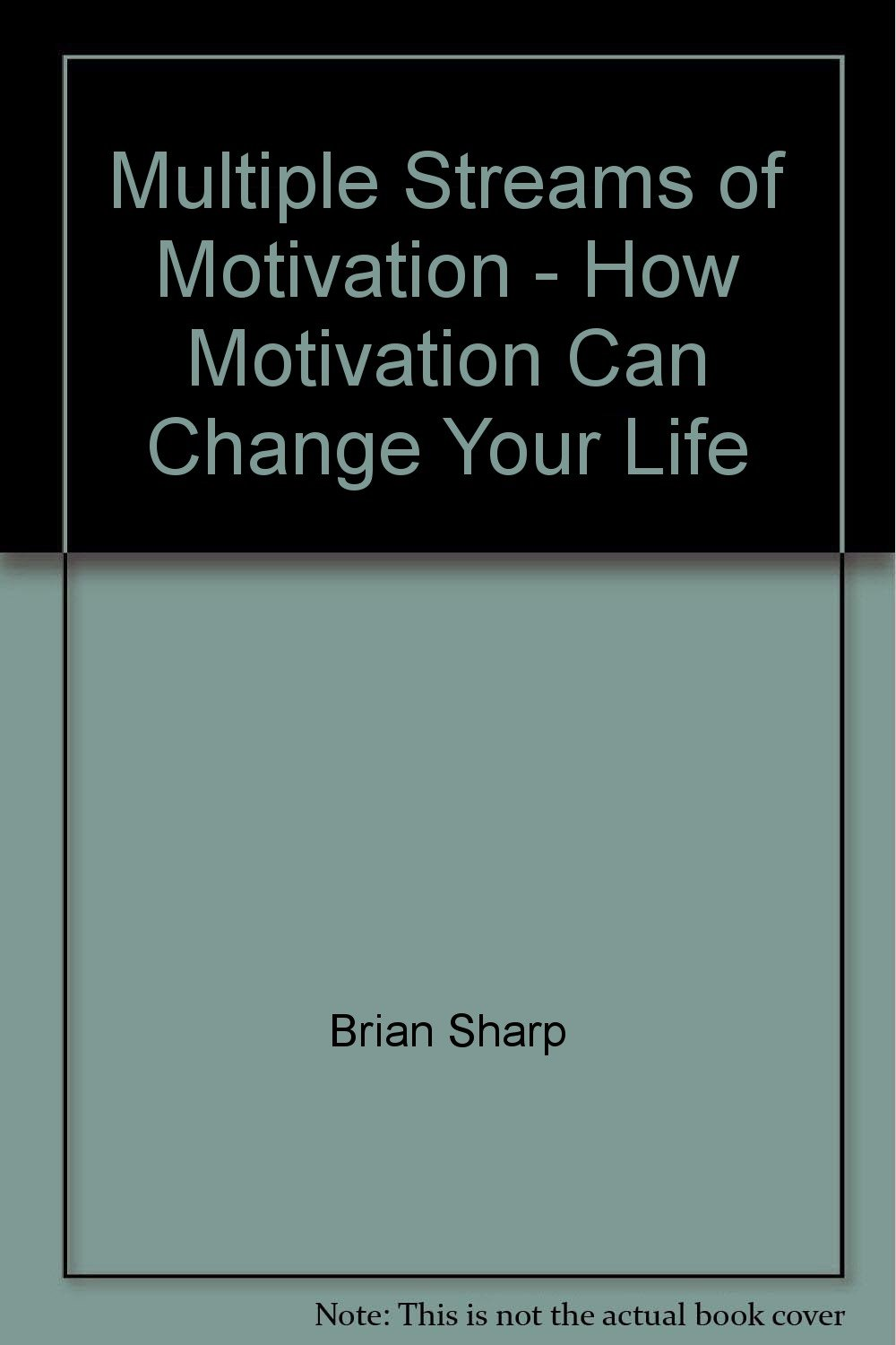 Multiple Streams of Motivation - How Motivation Can Change