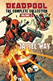 Deadpool by Daniel Way Omnibus Vol. 2 (Deadpool by Daniel Way: The Complete Collection)