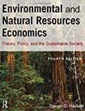 Environmental and Natural Resources Economics 4th Edition
