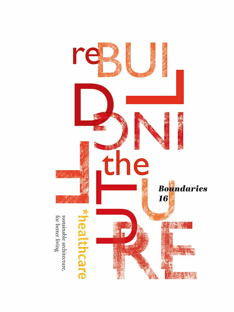 reBuilding the Future: Healthcare. Sustainable architecture, for better living. pdf epub