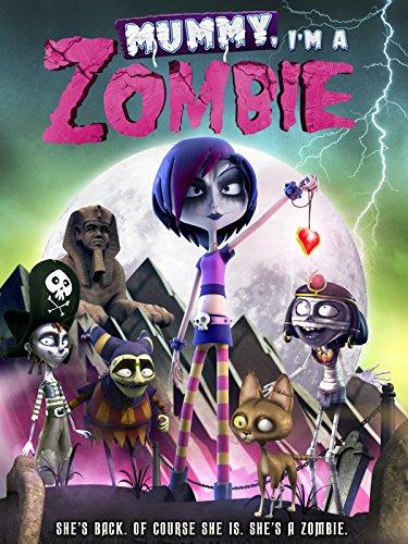 Mummy I'm a Zombie -