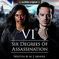 Six Degrees of Assassination: An Audible Drama