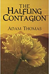 The Halfling Contagion: A Story of Sularil Kindle Edition