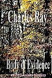 Body of Evidence: an Ed Lazenby mystery (Ed Lazenby mysteries Book 6)