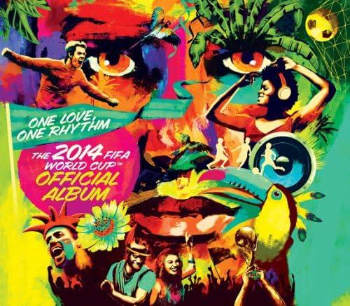 One Love, Onerhythm W杯ブラジル大会 FIFA 公式アルバム(CD)