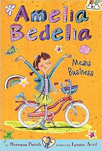 Amelia Bedelia Chapter Book #1 Amelia Bedelia Means Business