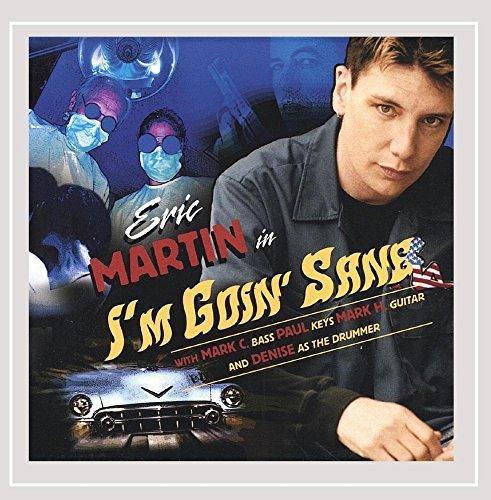 Eric Martin - Im Goin Sane (CD)