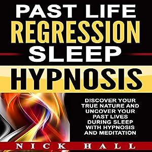 Past Life Regression Sleep Hypnosis Speech