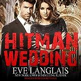 Hitman Wedding: Bad Boy Inc. Series, Book 4