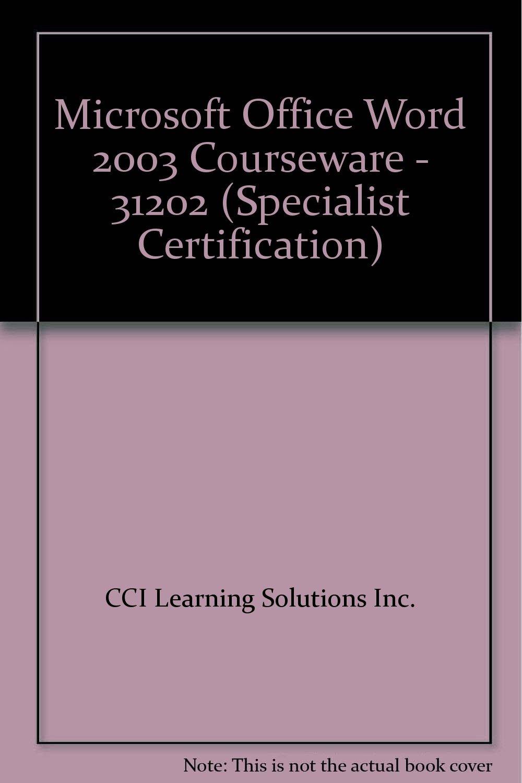 Microsoft Office Word 2003 Courseware 31202 Specialist