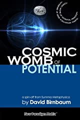 Cosmic Womb of Potential
