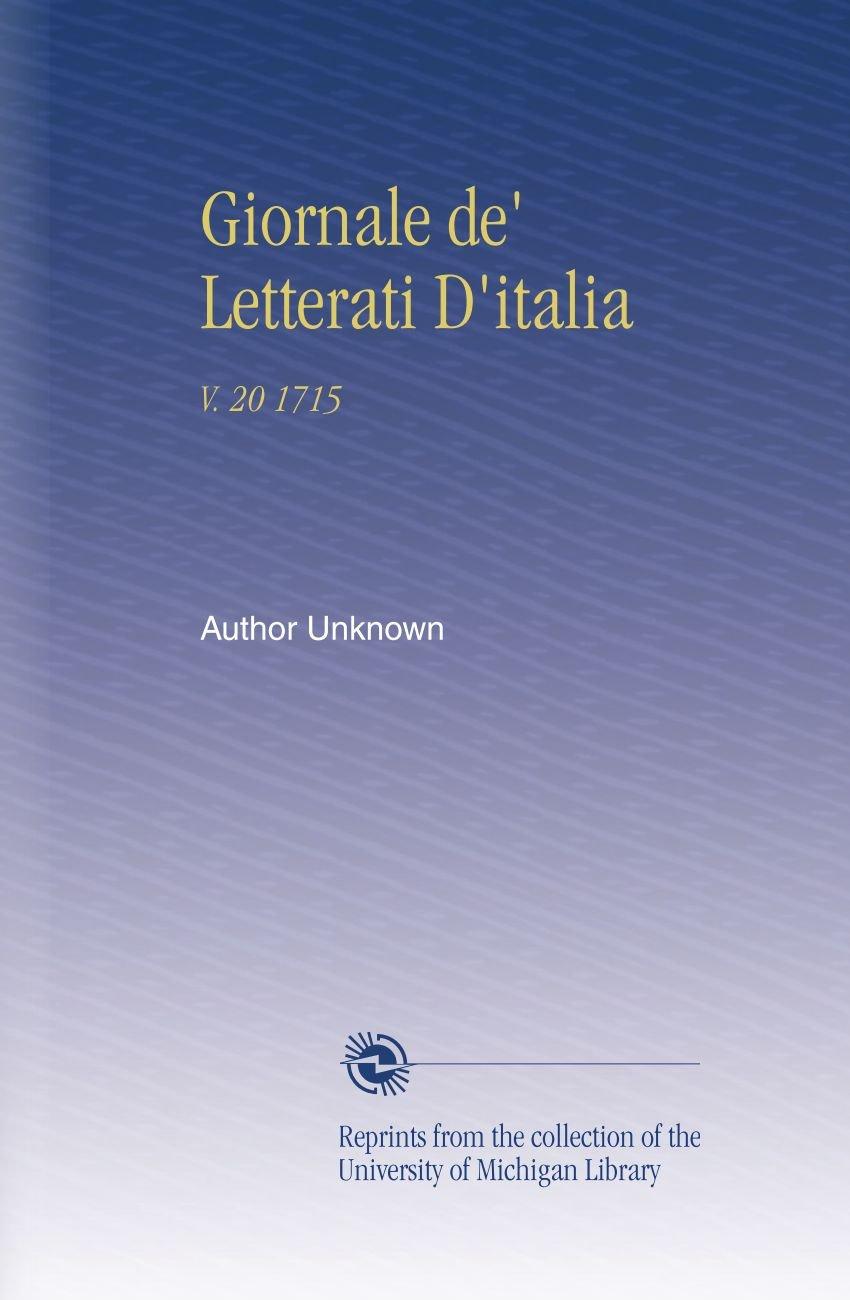 Download Giornale de' Letterati D'italia: V. 20 1715 (Italian Edition) ebook