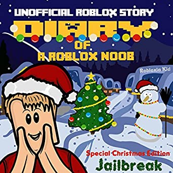 Amazoncom Diary Of A Roblox Noob Special Christmas Edition