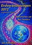 Erdveränderungen 2012 und darüber hinaus, Sal Rachele, 383919024X