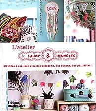 Atelier textile Henry & Henriette par Aurélia Henry