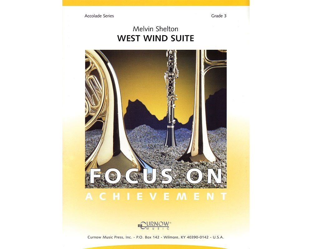 Curnow Music West Wind Suite (Grade 3 - Score and Parts) Concert Band Level 3 Composed by Melvin Shelton ebook