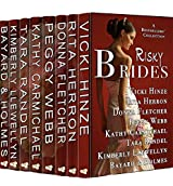 Risky Brides: A BESTSELLERS' COLLECTION OF NOVELS AND NOVELLAS