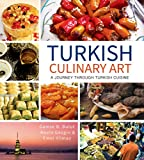 img - for Turkish Culinary Art: A Journey through Turkish Cuisine book / textbook / text book