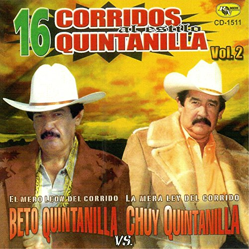 Beto Quintanilla Stream or buy for $9.49 · 16 Corridos Quintanilla