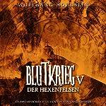 Der Hexenfelsen (Blutkrieg 5)   Wolfgang Hohlbein