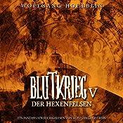Der Hexenfelsen (Blutkrieg 5) | Wolfgang Hohlbein