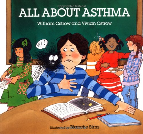 All About Asthma (An Albert Whitman Prairie Book)