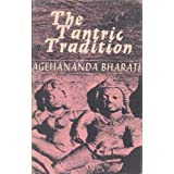 The Tantric Tradition by Agehananda Bharati (1965-08-01)
