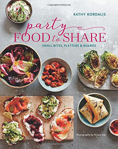 Party Food to Share: Small bites, platters & boards (Party Food Easy)