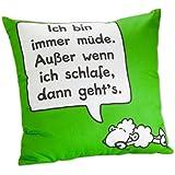 """Sheepworld 42035 Baumwollkissen """"Ich bin immer müde. Außer wenn ich schlafe, dann geht's."""", 40 cm x 40 cm"""