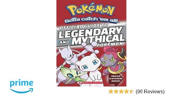 Official Guide to Legendary and Mythical Pokémon (Pokémon)  Simcha  Whitehill  9781338112917  Amazon.com  Books 868185a7c1