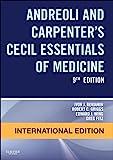 Andreoli and Carpenter's Cecil Essentials of Medicine, International Edition, 9e (Cecil Medicine)