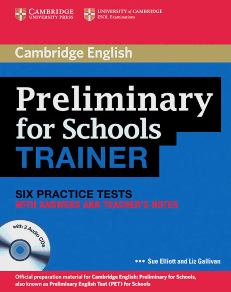 Cambridge Preliminary English Test For Schools Trainer Practice Tests With Answers And 3 Audio Cds 9783125400443 Books