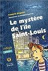 Le Mystère de l'île Saint-Louis par Magnan