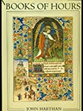 img - for Books of Hours and Their Owners book / textbook / text book