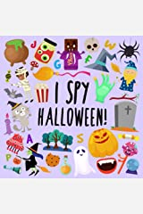 I Spy - Halloween!: A Fun Guessing Game for 2-5 Year Olds (I Spy Book Collection) Paperback