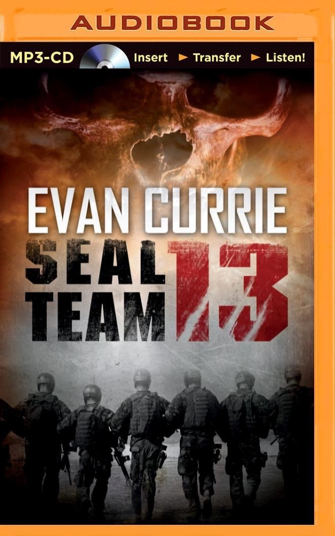 SEAL Team 13: Evan Currie, Todd Haberkorn: 0889290386434