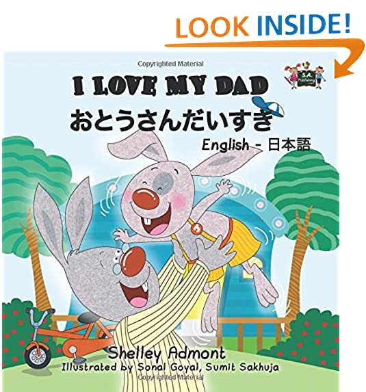 I Love My Dad English Japanese Bilingual Books Children Kids Booksjapanese Stories