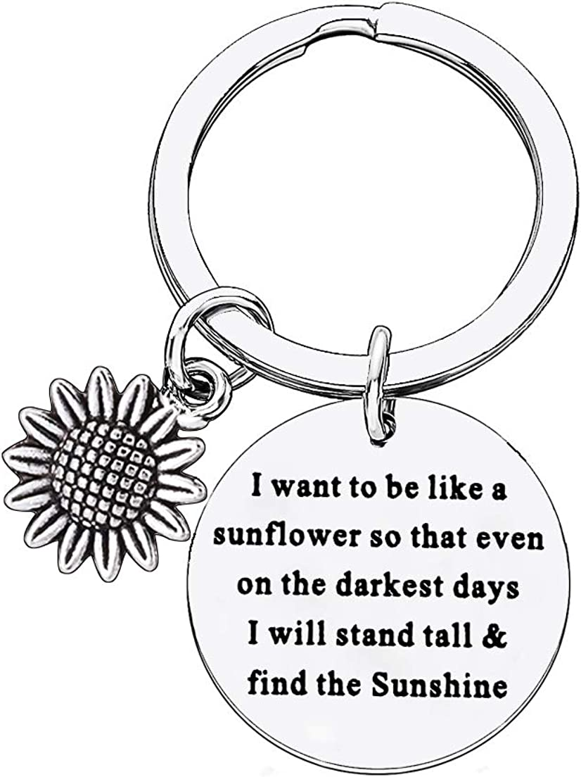 BESPMOSP Inspirational Gifts Graduation Keychain Best Friend Gift I Want To Be Like A Sunflower Keychains Jewelry Graduation Gifts
