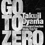 Go To Zero -Shibuya Live Inn 1986.12.12