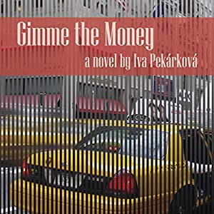 Gimme the Money Audiobook
