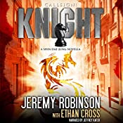 Callsign: Knight, Book 1: Shin Dae-Jung - Chess Team Novellas, Book 6 | Jeremy Robinson, Ethan Cross