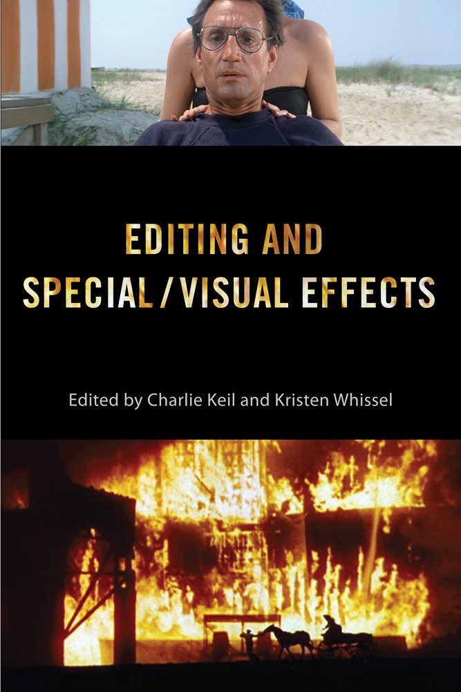 Editing and Special/Visual Effects (Behind the Silver Screen Series)