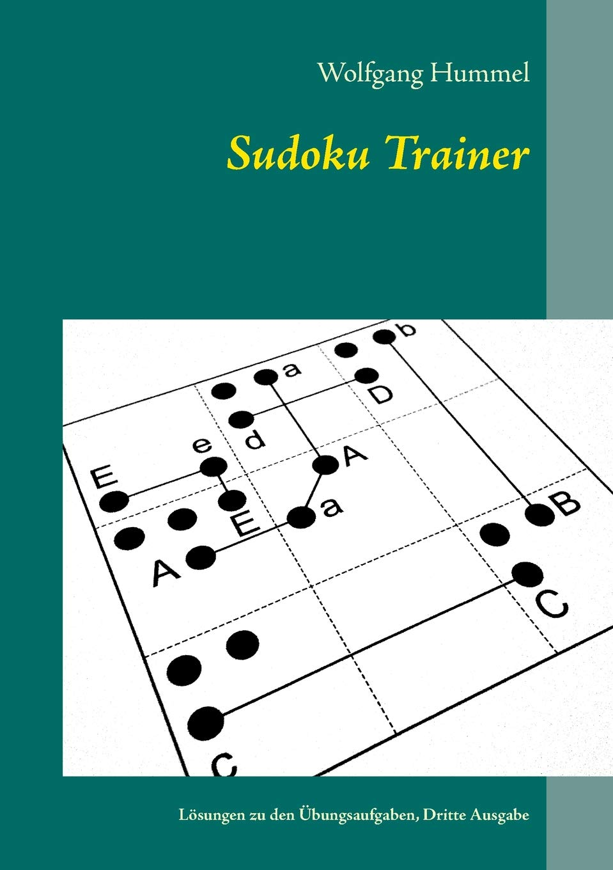 tani duża zniżka różne kolory Sudoku Trainer: Wolfgang Hummel: 9783752879698: Books ...