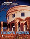 Yesterday's Structures, Today's Homes, Lucy D. Rosenfeld, 0764310143