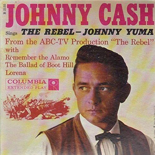 The Rebel - Johnny Yuma / Remember the Alamo / The Ballad of Boot Hill / Lorena