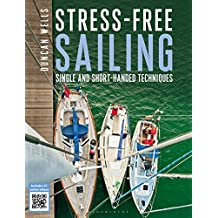 Stress-free Sailing: Single and Short-handed Techniques