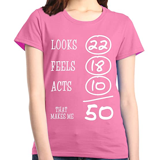 Shop4Ever That Makes Me 50 Womens T Shirt Birthday Shirts Small Azalea Pink 0